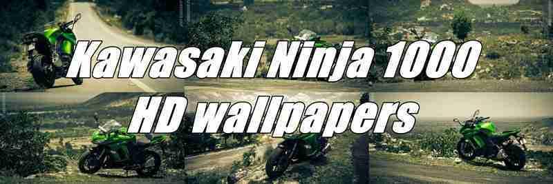 Kawasaki Ninja 1000 HD wallpapers download