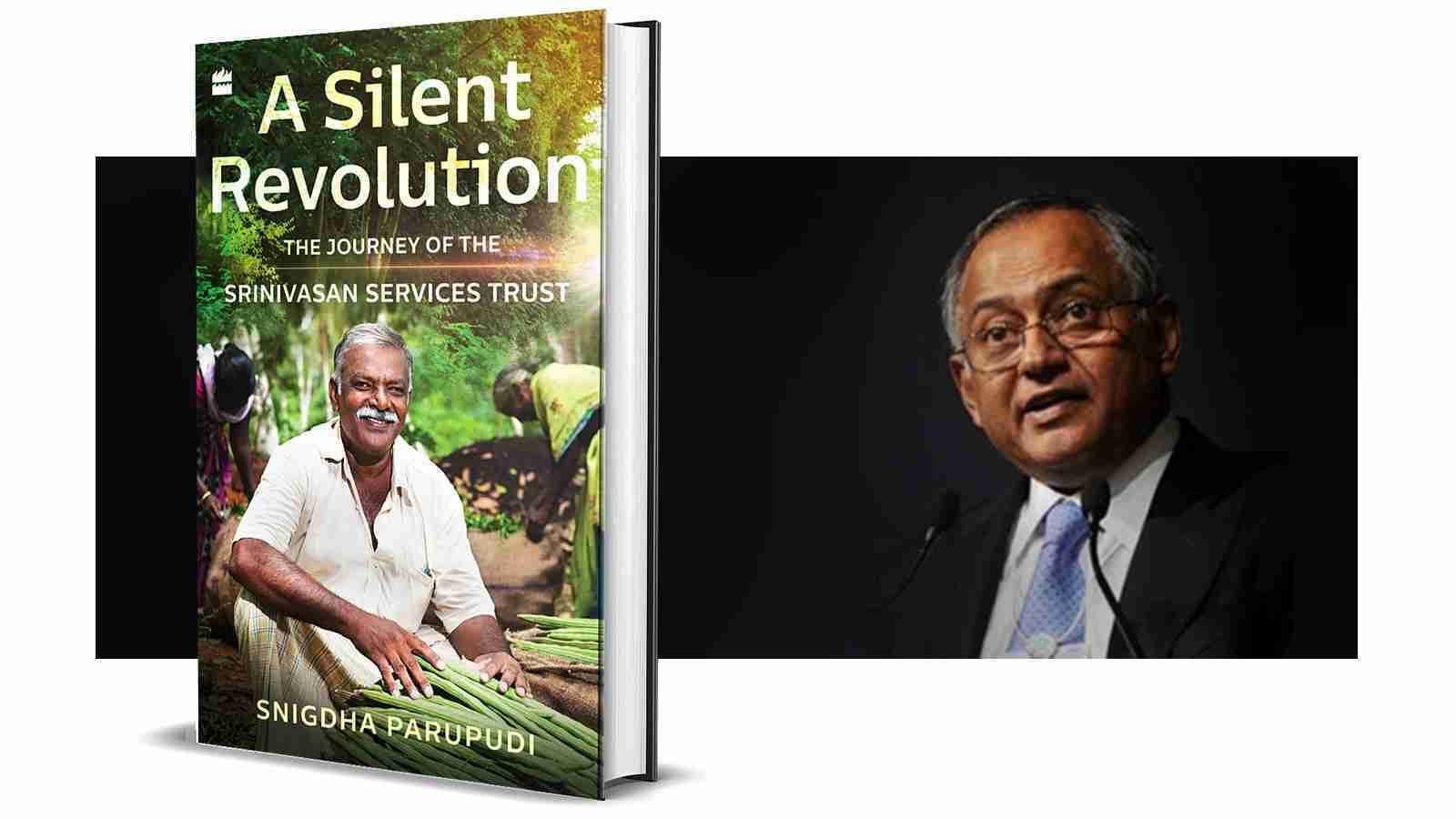 'A Silent Revolution- The Journey of the Srinivasan Services Trust'